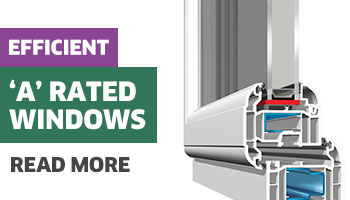 More about our A rated energy efficient windows